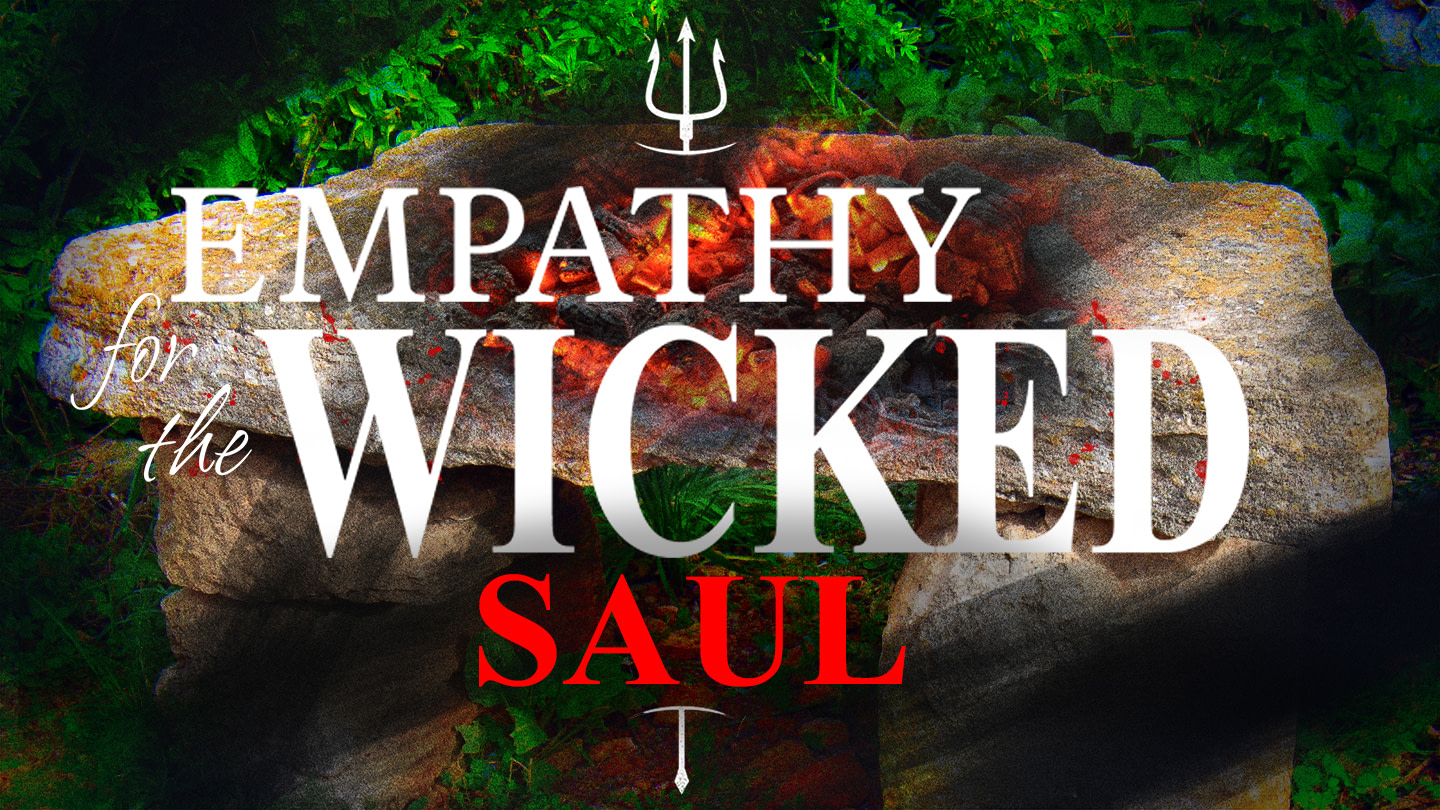 Empathy for the Wicked: SAUL