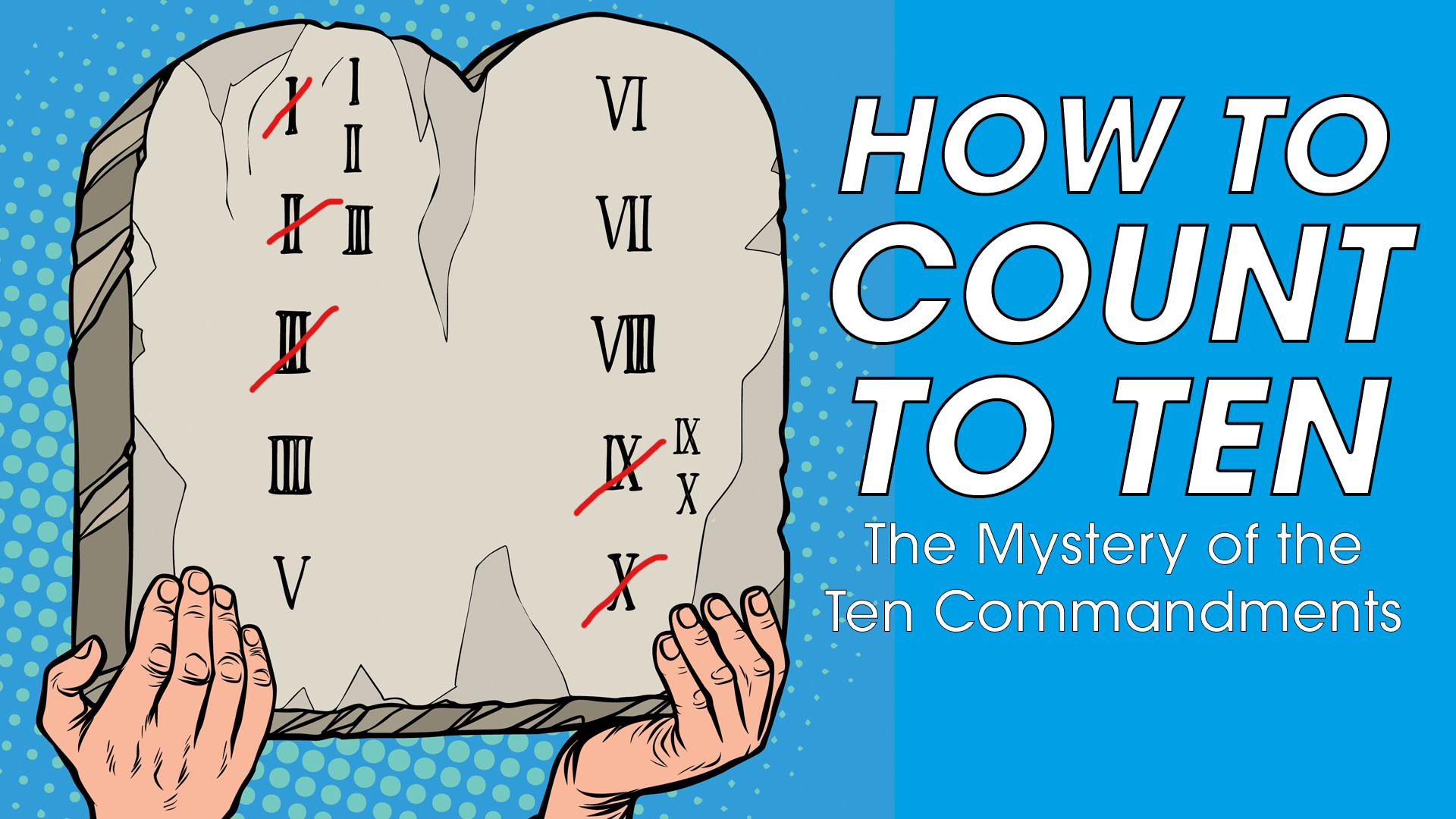 How to Count to Ten, The Mystery of the Ten Commandments