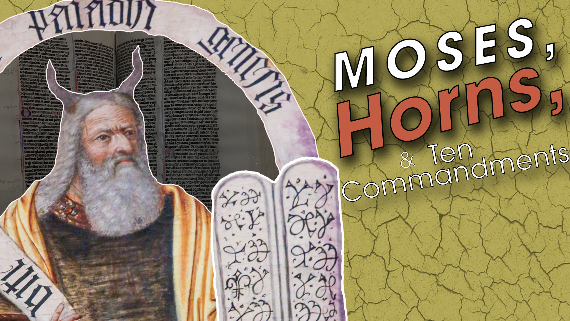 Moses, Horns, and the Ten Commandments
