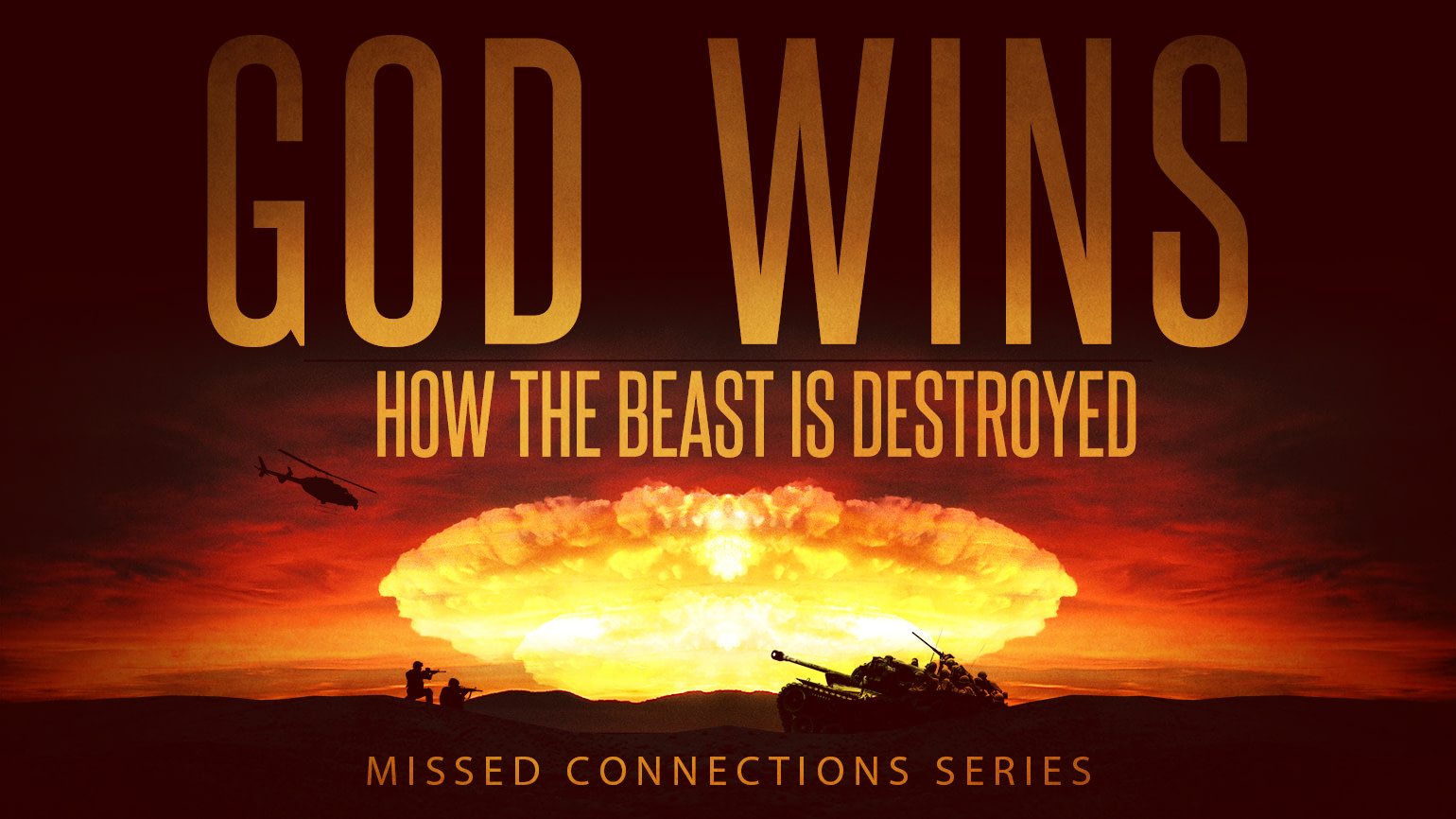God Wins – How The Beast is Destroyed