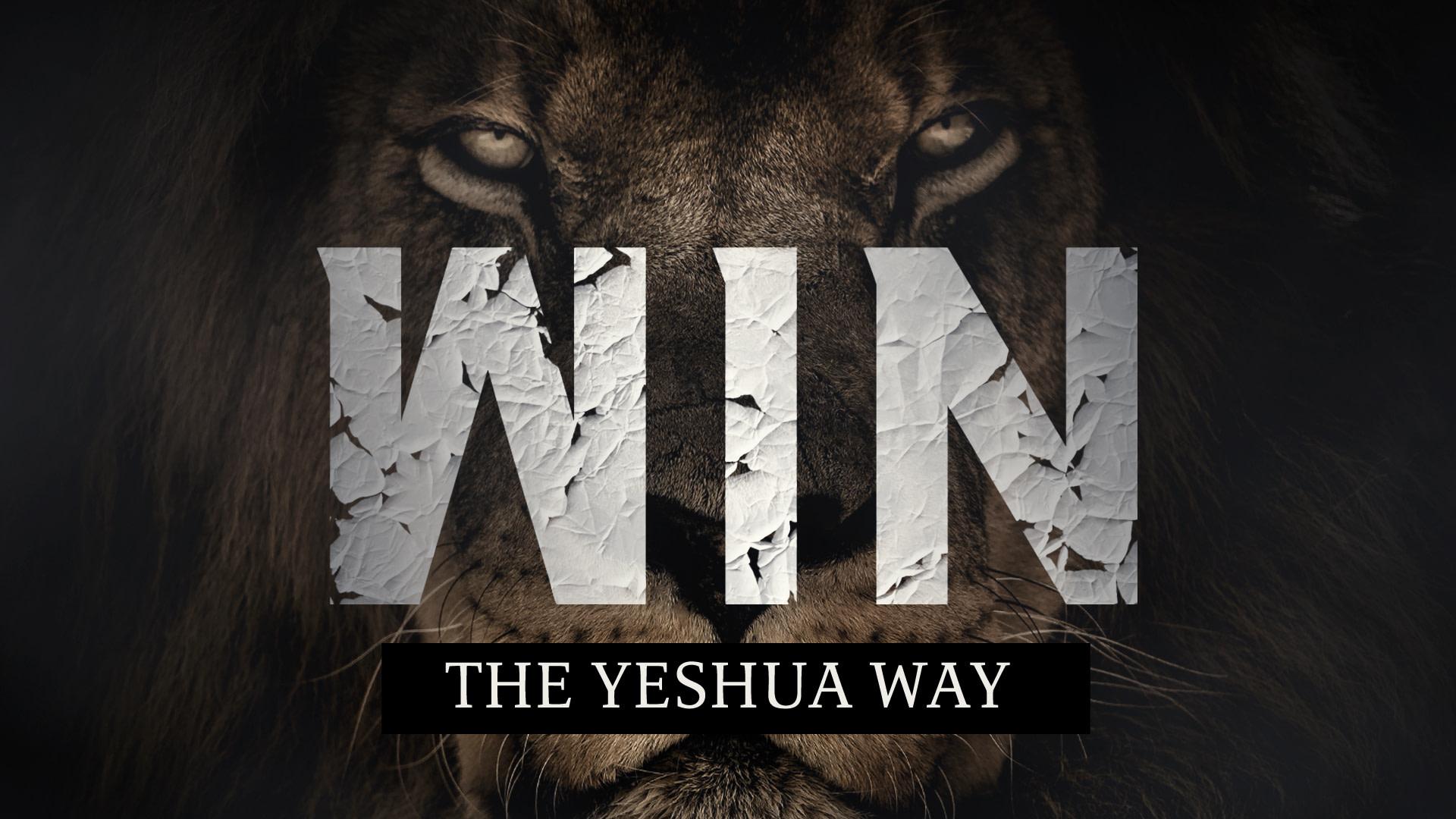 Winning – The Yeshua Way