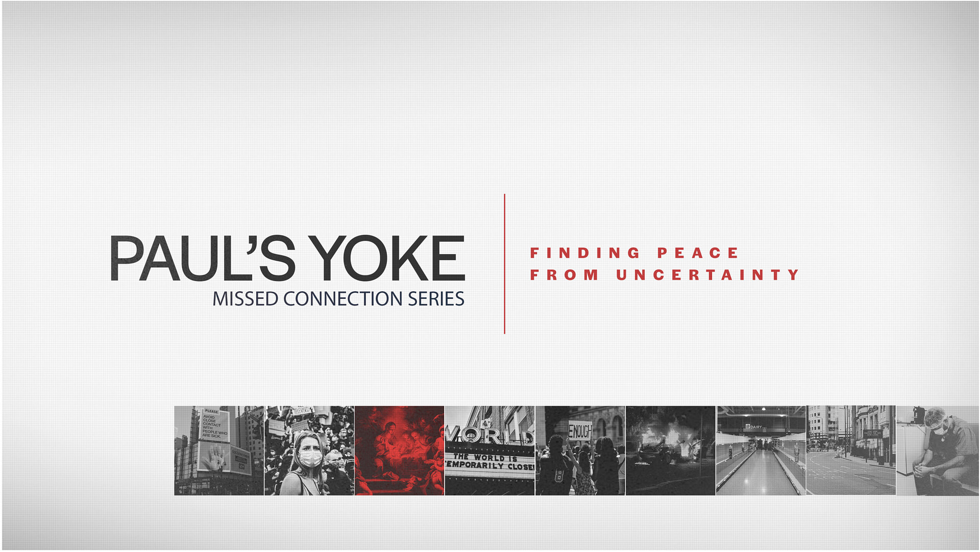 Paul's Yoke – Finding Peace From Uncertainty