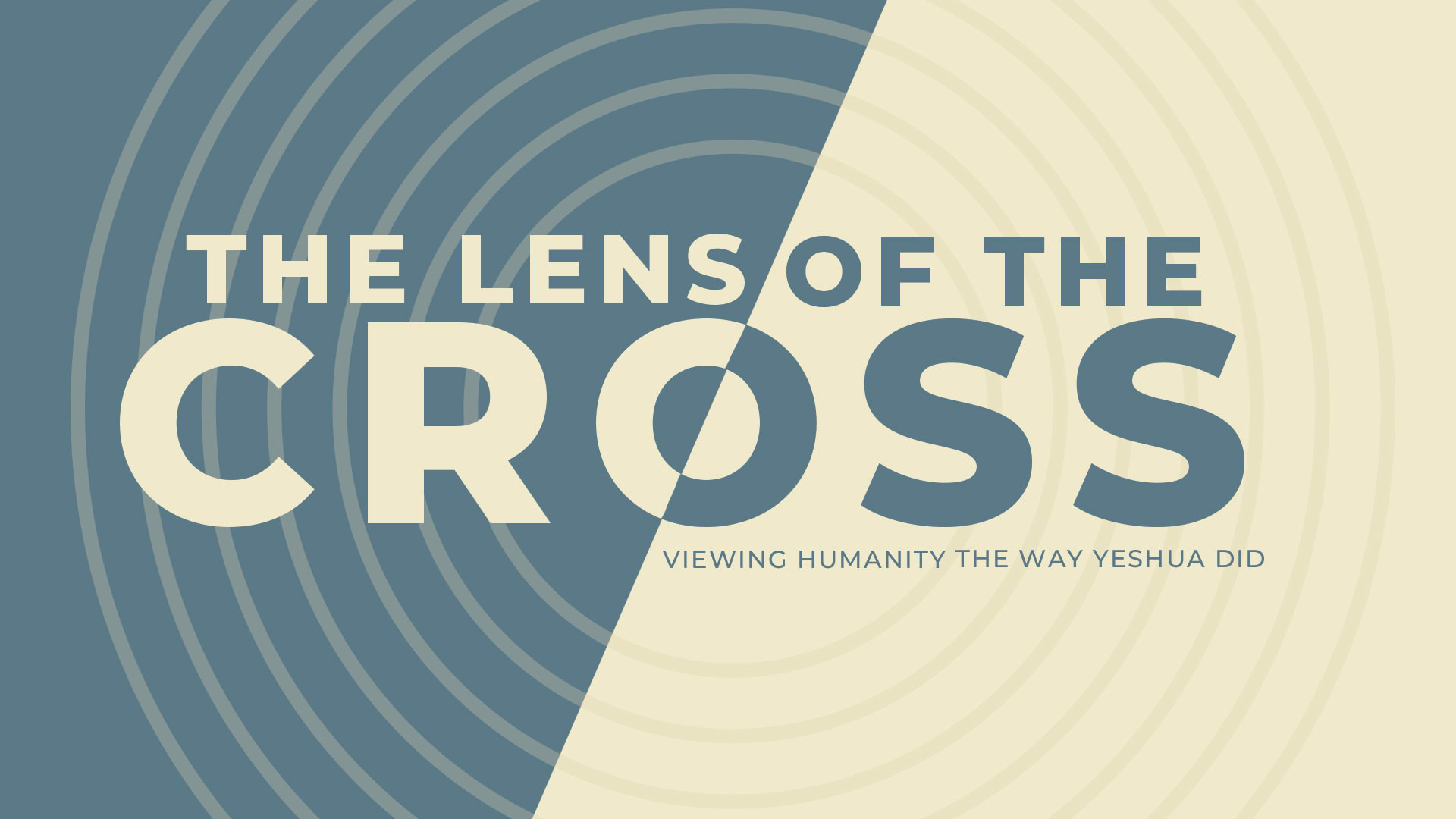 The Lens of the Cross