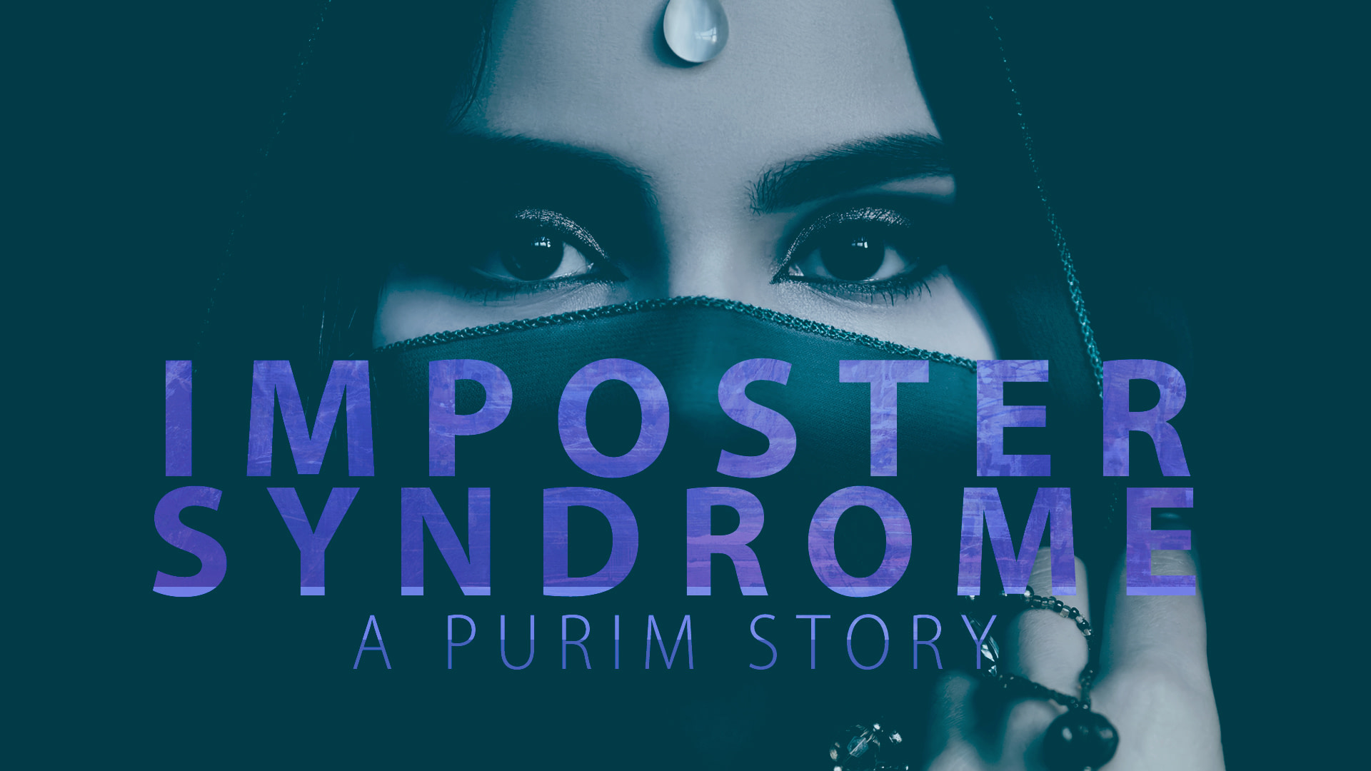 IMPOSTER SYNDROME – A Purim Story
