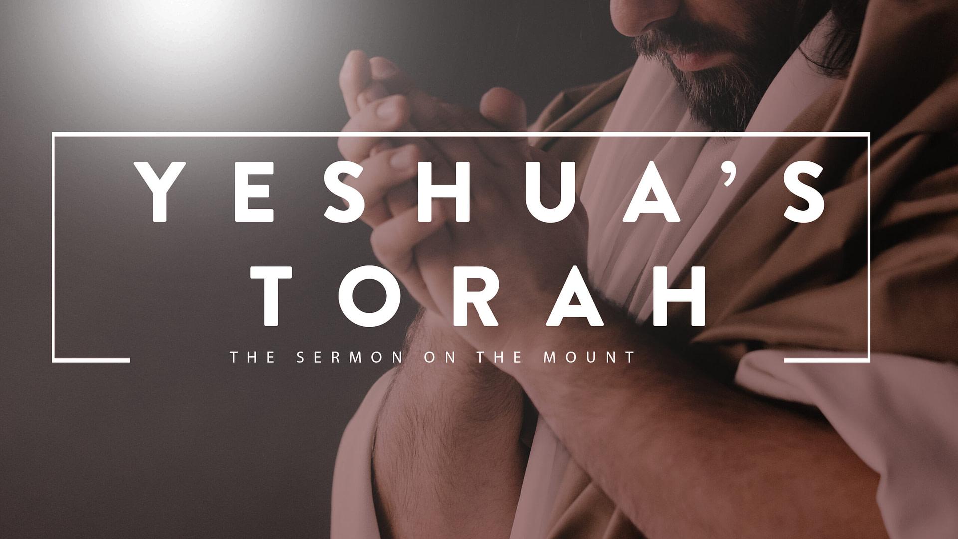 Yeshua's Torah