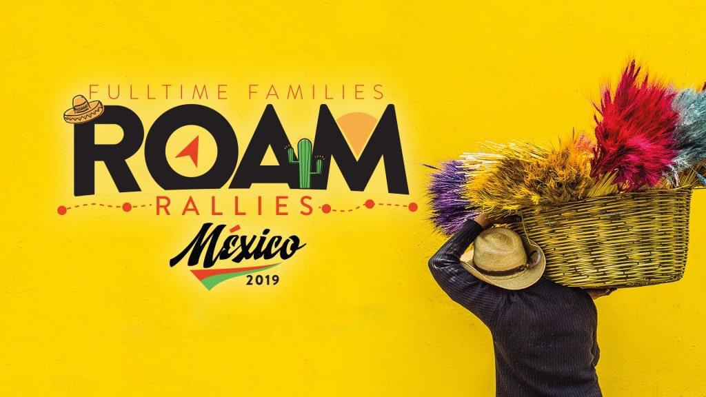 ROAM Mexico Rally 2019