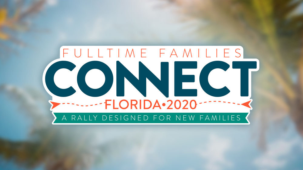 2020 Connect Rally Florida - SOLD OUT - Fulltime Families