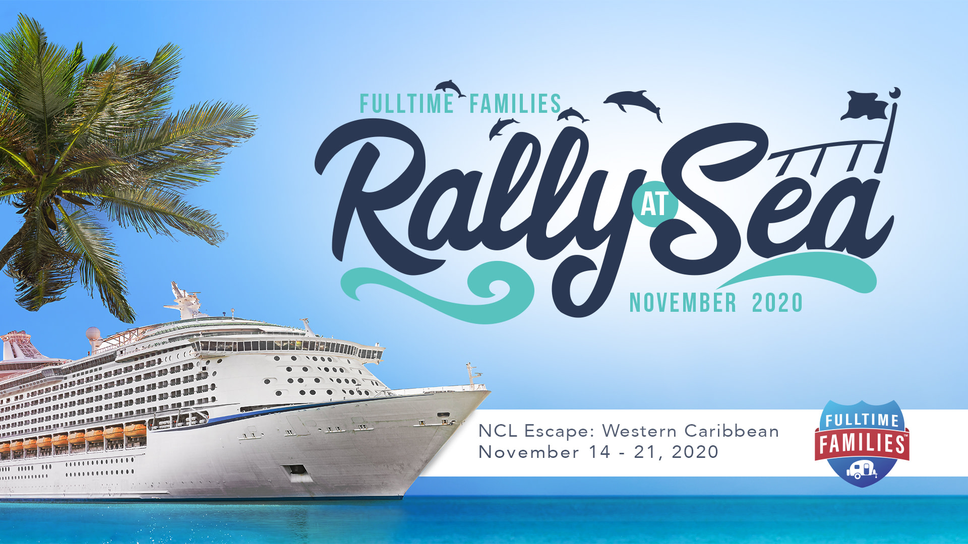 2020 Fulltime Families Rally at Sea - Fulltime Families