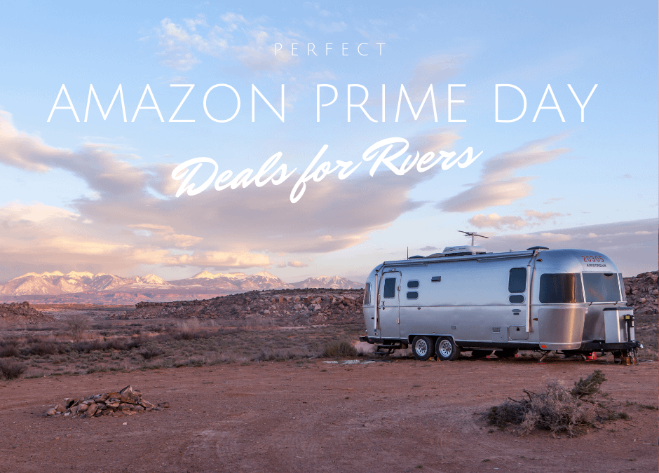 Perfect Amazon Prime Day Deals for Rvers
