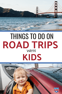 Things to do on Road Trips with Kids