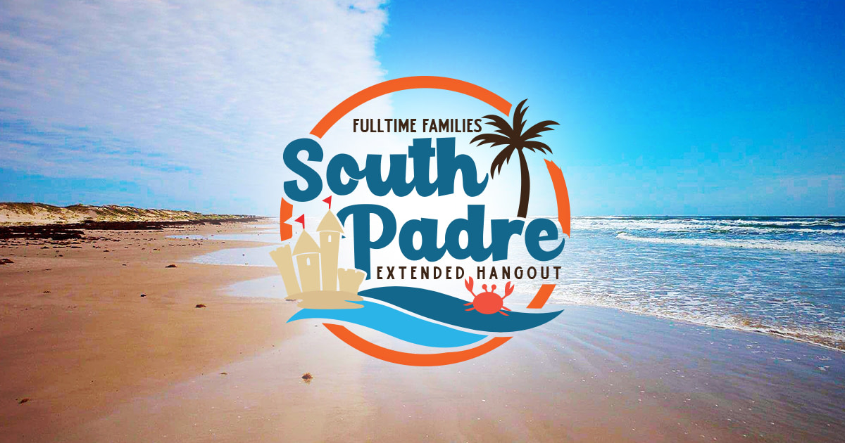 Fulltime Familes South Padre Island Hangout