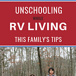 Unschooling While RVing