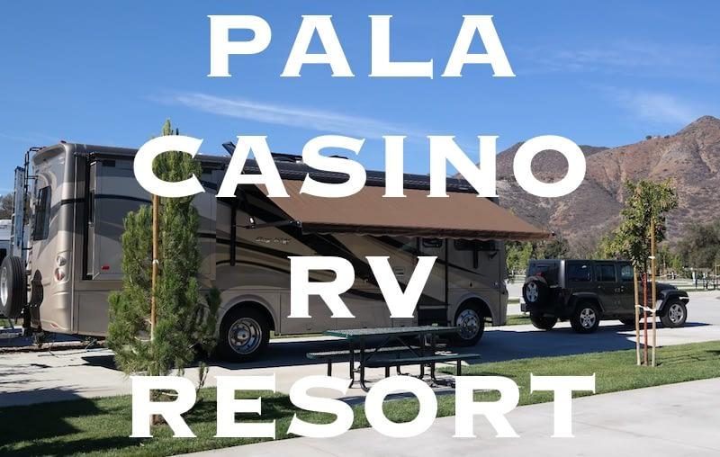 Pala Casino RV Resort